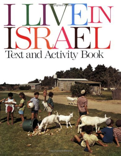 I Live in Israel: A Text and Activity Book  by  Max Frankel