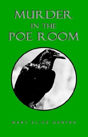 Murder in the Poe Room  by  Mary Alice Gunter