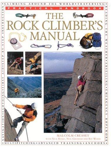 The Rock Climbers Manual Malcolm Creasey