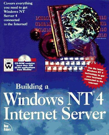 Building a Window NT 4 Internet Server Robert      Oliver