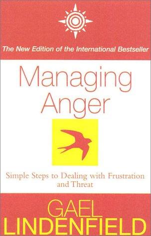 Managing Anger Gael Lindenfield