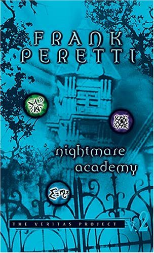 Nightmare Academy (Veritas Project, #2)  by  Frank E. Peretti
