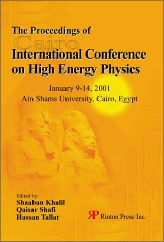 The Proceedings Conference on High Energy Physics: January 9-14, 2001 Shaaban Khalil