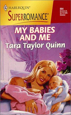 My Babies And Me Tara Taylor Quinn
