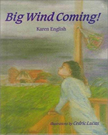 Big Wind Coming! Karen English