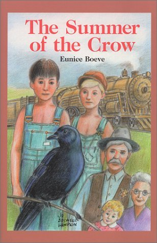 The Summer of the Crow  by  Eunice Boeve