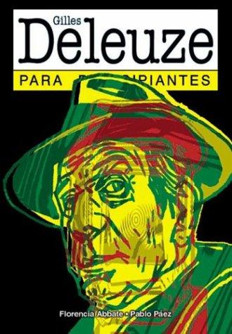 Gilles Deleuze para principiantes Florencia Abbate