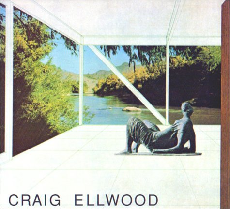 Craig Ellwood: Architecture Esther McCoy