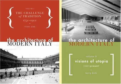 The  Architecture of Modern Italy - 2 Volume Set  by  Terry Kirk