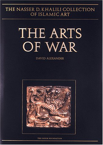 The Arts Of War: Arms And Armour Of The 7th To 19th Centuries  by  David Alexander