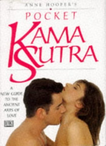 Anne Hoopers Pocket Kama Sutra  by  Anne Hooper