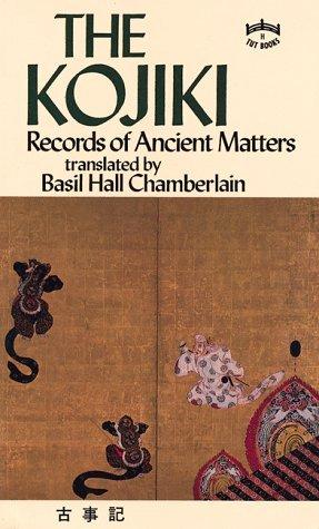 The Kojiki: Records of Ancient Matters  by  Ō no Yasumaro