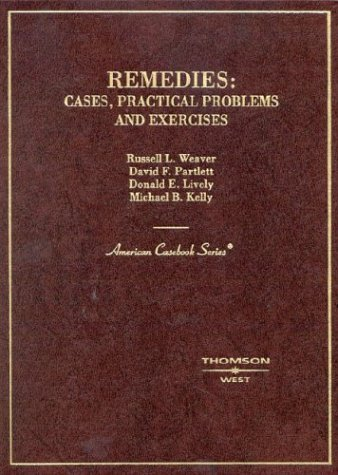 Remedies: Cases, Practical Problems, And Exercises David F. Partlett