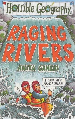Raging Rivers Anita Ganeri
