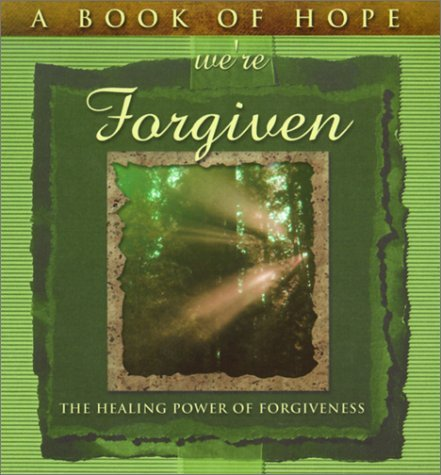 A Book of Hope Were Forgiven: The Healing Power of Forgiveness  by  MagieAn