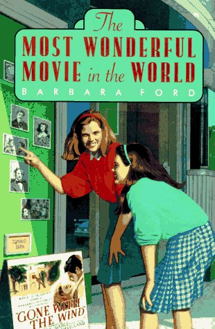 The Most Wonderful Movie In The World  by  Barbara Ford