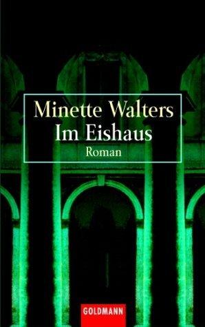 Im Eishaus  by  Minette Walters