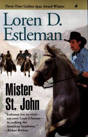 Mister St. John Loren D. Estleman