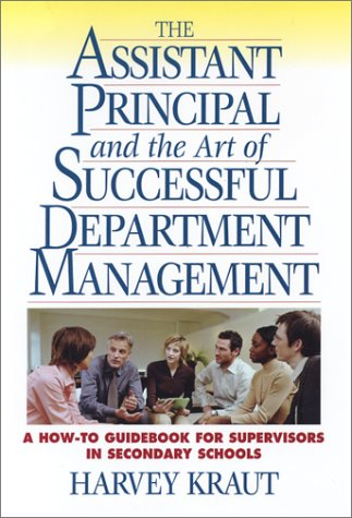 Teaching & the Art of Successful Classroom Management: A How-To Guidebook for Teachers in Secondary Schools  by  Harvey Kraut