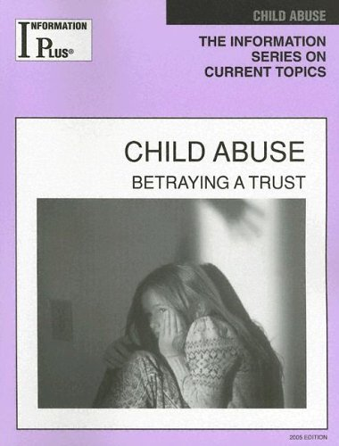 Child Abuse: Betraying A Trust  by  Mei Ling Rein