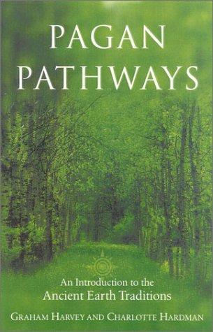 Pagan Pathways, New Edition Graham Harvey