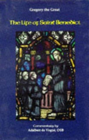 Life of Saint Benedict  by  Adalbert de Vogüé
