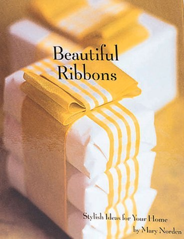 Beautiful Ribbons  by  Mary Norden