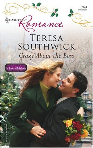 Crazy About The Boss  by  Teresa Southwick