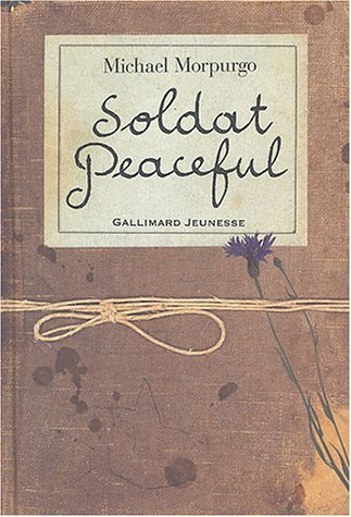 Soldat Peaceful  by  Michael Morpurgo