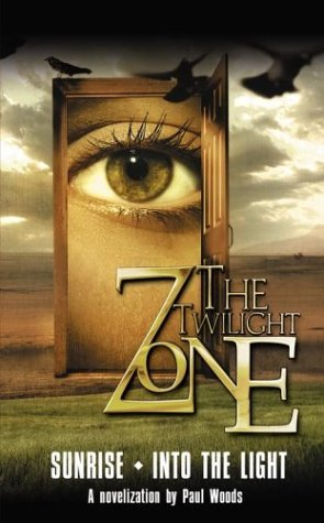 The Twilight Zone #3: Sunrise/Into the Woods  by  Paul Woods