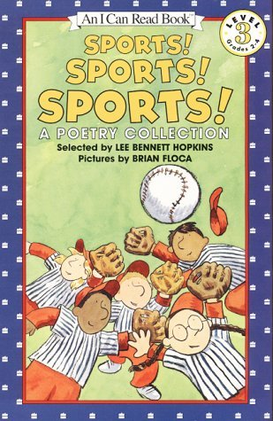 Sports! Sports! Sports!: A Poetry Collection Lee Bennett Hopkins