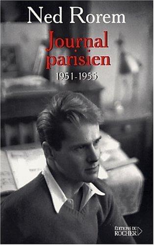 Journal Parisien (1951 1955) Ned Rorem