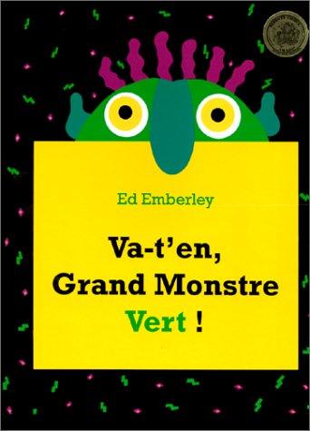 Va Ten, Grand Monstre Vert! Ed Emberley