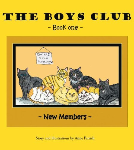 The Boys Club: New Members Anne  Parrish