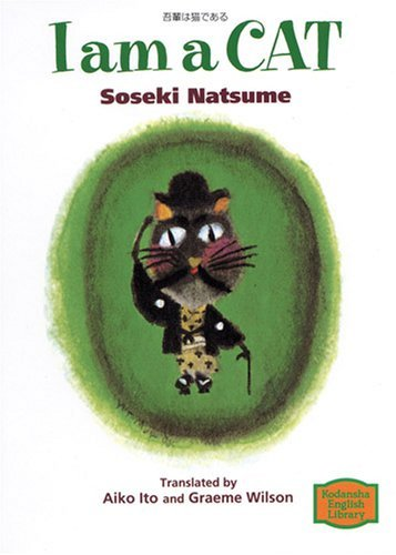 I Am A Cat  by  Natsume Sōseki