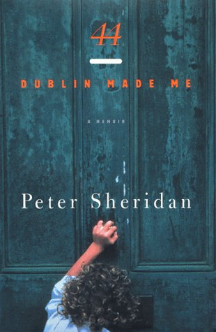 44: Dublin Made Me Peter Sheridan