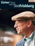 Listen Here: Songs Dave Frishberg by Dave Frishberg