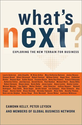 Whats Next: Exploring The New Terrain For Business  by  Eamonn Kelly