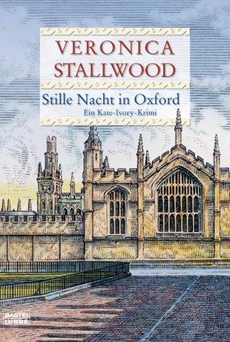 Stille Nacht in Oxford  by  Veronica Stallwood