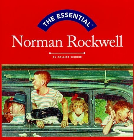 The Essential Norman Rockwell (Essential Series)  by  Collier Schorr