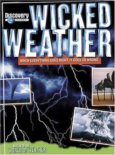 Wicked Weather  by  Mark Shulman