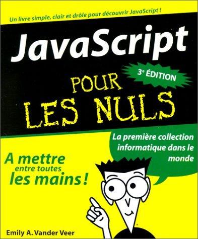 Java Script Pour Les Nuls Emily A. Vander Veer