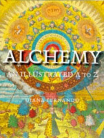 Alchemy: An Illustrated A to Z Diana Fernando