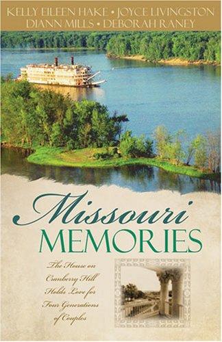 Missouri Memories  by  DiAnn Mills