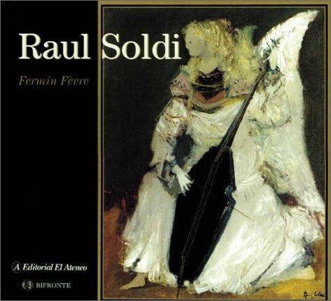 Raul Soldi  by  Raul Soldi