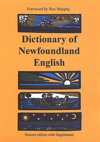 Dictionary of Newfoundland English [With Supplement]  by  George M. Story