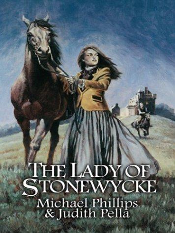 The Lady of Stonewycke (Stonewycke, #3) Michael R. Phillips