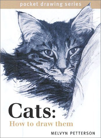 Cats: How to Draw Them Melvyn Petterson