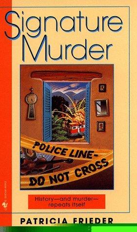 Signature Murder (Bantram Spectra Book)  by  Patricia Frieder
