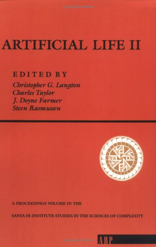 Artificial Life II Christopher G. Langton